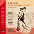 "Willi Kollo - ""Als ich jung war in Berlin..."", 3 Audio-CDs"