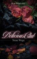 Delicious Club - Neue Wege