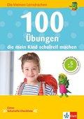 100 Übungen, die mein Kind schulreif machen