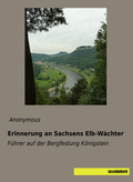 Erinnerung an Sachsens Elb-Wächter