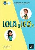 Lola y Leo - Cuaderno de ejercicios - Vol.1