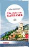 Ein Jahr am Gardasee