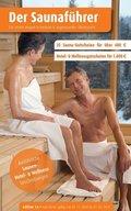 Schwaben, angrenzendes Oberbayern - Der regionale Saunaführer mit Gutscheinen