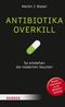 Antibiotika-Overkill