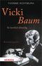 Vicki Baum - So herrlich lebendig