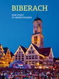 Biberach - Eine Stadt in Oberschwaben