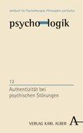 psycho-logik: Authentizität bei psychischen Störungen; .12