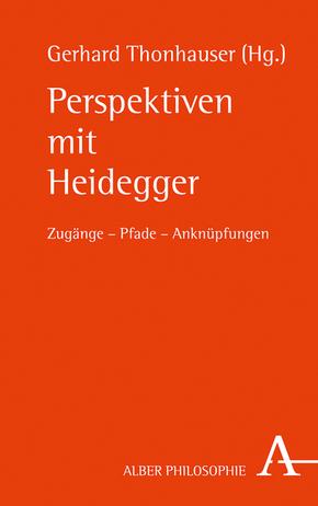 Perspektiven mit Heidegger