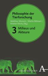 Philosophie der Tierforschung - Bd.3