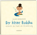 Der kleine Buddha entdeckt die Kraft der Veränderung, 1 Audio-CD