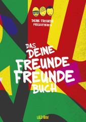 Das DEINE FREUNDE Freundebuch