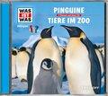 Pinguine / Tiere im Zoo, 1 Audio-CD - Was ist was Hörspiele