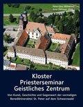 Kloster - Priesterseminar - Geistliches Zentrum