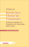 Kirche Jesu Christi als Communio