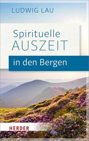 Spirituelle Auszeit in den Bergen