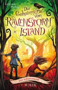 Die Geheimnisse von Ravenstorm Island - Der Schattenwald