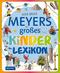 Meyers großes Kinderlexikon