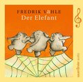 Der Elefant, 1 Audio-CD