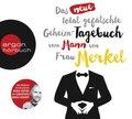 Das neue total gefälschte Geheim-Tagebuch vom Mann von Frau Merkel, 2 Audio-CDs