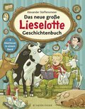 Das neue große Lieselotte Geschichtenbuch - 3 Abenteuer in einem Band.