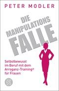 Die Manipulationsfalle