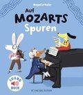 Auf Mozarts Spuren, m. Soundeffekten