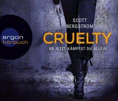 Cruelty, 6 Audio-CD