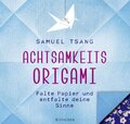 Achtsamkeits-Origami