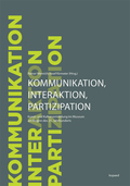 Kommunikation, Interaktion, Partizipation