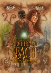 Archibald Leach und die Monströsitäten des Marquis de Mortemarte