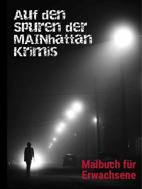Auf den Spuren der Mainhattan-Krimis