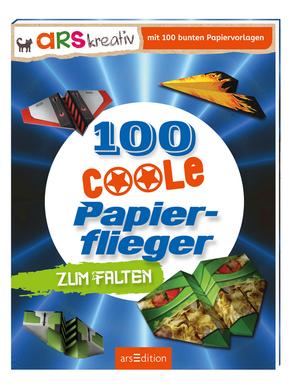 100 coole Papierflieger zum Falten