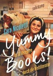 Yummy Books! In 50 Rezepten durch die Weltliteratur