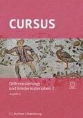 Cursus, Ausgabe A neu: Differenzierungs- und Fördermaterialien 2, m. CD-ROM