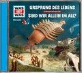 Ursprung des Lebens / Sind wir allein im All?, Audio-CD - Was ist was Hörspiele