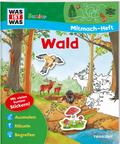 Wald, Mitmach-Heft - Was ist was junior