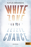 White Zone - Letzte Chance