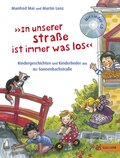 """""""In unserer Straße ist immer was los"""", m. Audio-CD"""