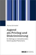 Jugend als Privileg und Diskriminierung