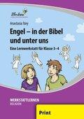 Engel - in der Bibel und unter uns