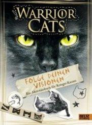 Warrior Cats - Folge deinen Visionen - Ein Aktivitätsbuch für Krieger-Katzen
