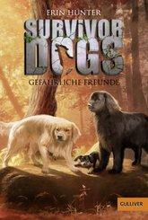 Survivor Dogs. Gefährliche Freunde