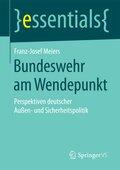 Bundeswehr am Wendepunkt