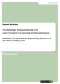 Nachhaltige Begutachtung von universitären E-Learning Veranstaltungen