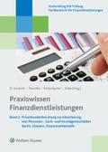 Praxiswissen Finanzdienstleistungen - Bd.2