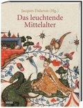 Das leuchtende Mittelalter