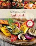Köstlich und lecker - Antipasti