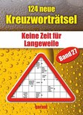 124 Neue Kreuzworträtsel - Bd.27