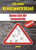 124 Neue Kreuzworträtsel - Bd.26