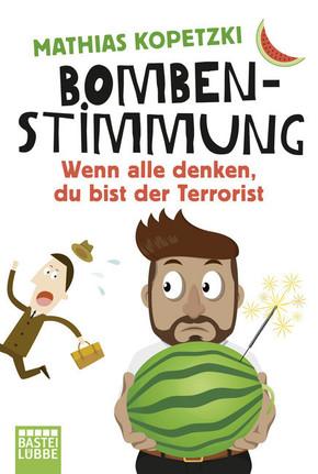 Bombenstimmung